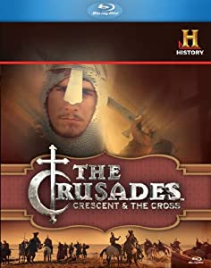 The History Channel Presents: The Crusades - Crescent & the Cross [Blu-ray]