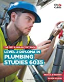 img - for The City & Guilds Textbook: Level 2 Diploma in Plumbing Studies (6035) (Vocational) by Mike Maskrey (1-Jun-2013) Paperback book / textbook / text book