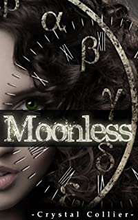 (FREE on 10/31) Moonless by Crystal Collier - http://eBooksHabit.com