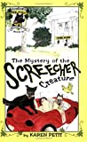 The Mystery of the Screecher Creature