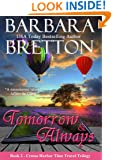 Tomorrow & Always (The Crosse Harbor Time Travel Trilogy Book 2)