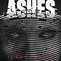 Ashes: Ashes Trilogy, Book 1