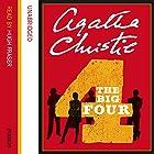 The Big Four Hörbuch von Agatha Christie Gesprochen von: Hugh Fraser