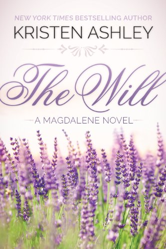 Kristen Ashley - The Will (The Magdalene Series Book 1) (English Edition)