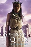 Sphinx's Queen (Princesses of Myth) (0375856587) by Friesner, Esther