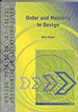img - for ORDER AND MEANING IN DESIGN book / textbook / text book