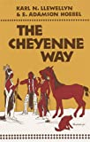 img - for The Cheyenne Way (The Civilization of the American Indian Series) book / textbook / text book