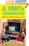A 1980s Childhood: From He-Man to She...