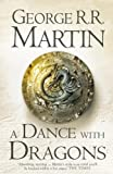 A Dance With Dragons: Book 5 of A Song of Ice and Fire (Song of Ice