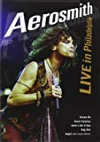 Aerosmith - Live In Philadelphia