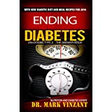 Ending Diabetes: Unlocking Type 2: The Answer Book (Understanding Diabetes Books 1) ~ Mark Vinzant