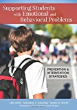 img - for Supporting Students with Emotional and Behavioral Problems: Prevention and Intervention Strategies book / textbook / text book