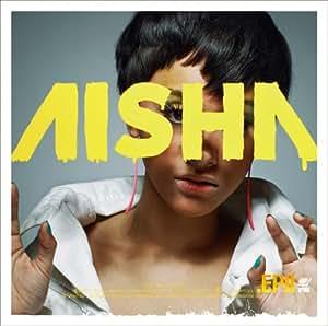 AISHA.EP II