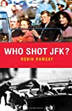 img - for Who Shot JFK? (Pocket Essential series) book / textbook / text book