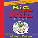 Big Nate Flips Out Audiobook by Lincoln Peirce Narrated by Fred Berman