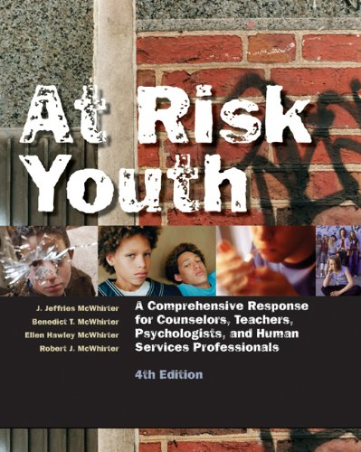 At Risk Youth: A Comprehensive Response for Counselors,...