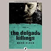 The Delgado Killings | Marc Olden
