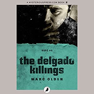The Delgado Killings Audiobook