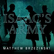 Isaac's Army: A Story of Courage and Survival in Nazi-Occupied Poland | [Matthew Brzezinski]