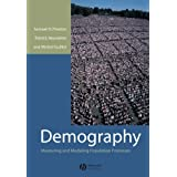 Demography: Measuring and Modelling Population Processesby Preston