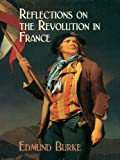 Image of Reflections on the Revolution in France (Dover Value Editions)