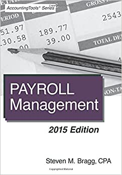 Payroll Management: 2015 Edition