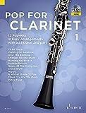 Image de Pop For Clarinet: 12 Pop-Hits in Easy Arrangements. Band 1. 1-2 Klarinetten. Ausgabe mit CD.