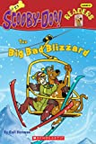 img - for The Big Bad Blizzard (Turtleback School & Library Binding Edition) (Scooby-Doo! Readers: Level 2 (Pb)) book / textbook / text book