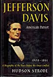 img - for Jefferson Davis: American patriot, 1808-1861 book / textbook / text book