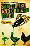 Sanctified and Chicken-Fried: The Portable Lansdale (Southwestern Writers Collection Series, Wittliff Collections at Texas State University-San Marcos) (0292719418) by Lansdale, Joe R