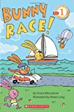 Scholastic Reader Level 1: Bunny Race (0545112508) by Maccarone, Grace