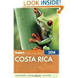 Fodor's Costa Rica 2014 (Full-color Travel Guide)