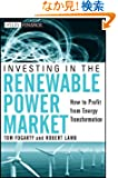 Investing in the Renewable Power Market: How to Profit from Energy Transformation (Wiley Finance)