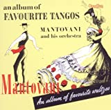 echange, troc Mantovani - An Album Of Favorite Tangos & Waltzes