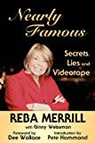 img - for Nearly Famous: Secrets, Lies and Videotape book / textbook / text book
