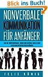 Nonverbale Kommunikation f�r Anf�nger...