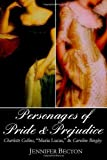 img - for The Personages of Pride & Prejudice Collection: Charlotte Collins,
