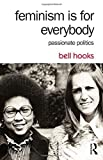 img - for By bell hooks Feminism Is for Everybody: Passionate Politics (2nd Second Edition) [Hardcover] book / textbook / text book