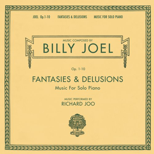 Fantasies & Delusions: Music for Solo Piano