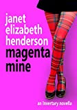 Magenta Mine: An Invertary Novella