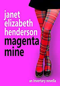 Magenta Mine: A Highland Romance by janet elizabeth henderson ebook deal