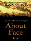 Donna Leon About Face (Thorndike Mystery)