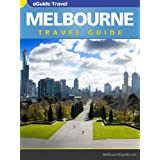 Melbourne Travel Guide, Your eGuide to Melbourne