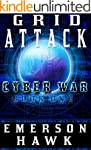 Grid Attack - Cyber War Book One