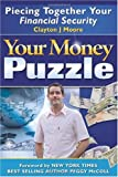 img - for Your Money Puzzle: Piecing Together Your Financial Security book / textbook / text book