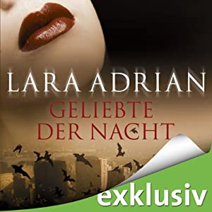 Geliebte der Nacht (Midnight Breed 1) | [Lara Adrian]