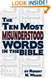 The Ten Most Misunderstood Words in the Bible