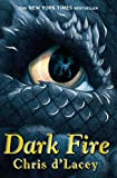 The Last Dragon Chronicles: 5: Dark Fire Chris D'lacey
