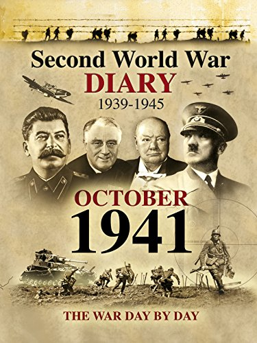 Second World War Diary: October, 1941