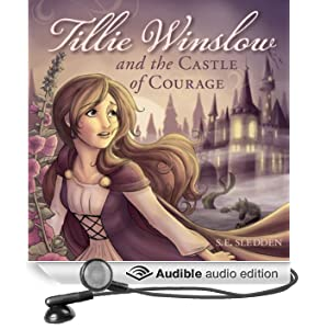 Tillie Winslow and the Castle of Courage [Unabridged] [Audible Audio